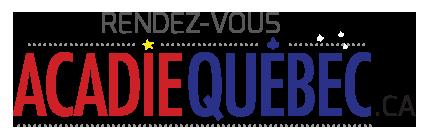 Rendez-Vous Acadie Québec